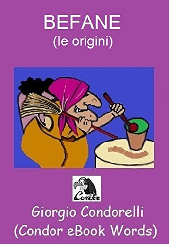 BEFANE (le origini) (Condor eBook Words) (Italian Edition)