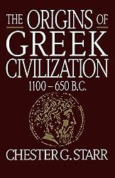 The Origins of Greek Civilization: 1100-650 B.C.