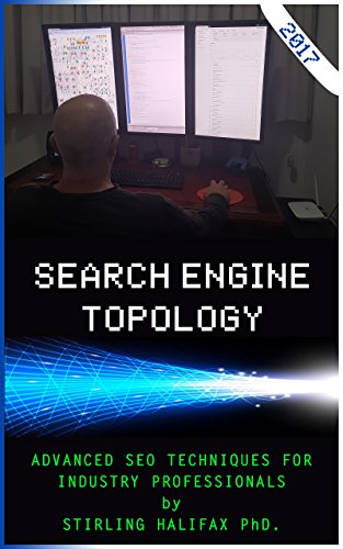 search-engine-topology-advanced-seo-techniques-for-industry-professionals-english-edition