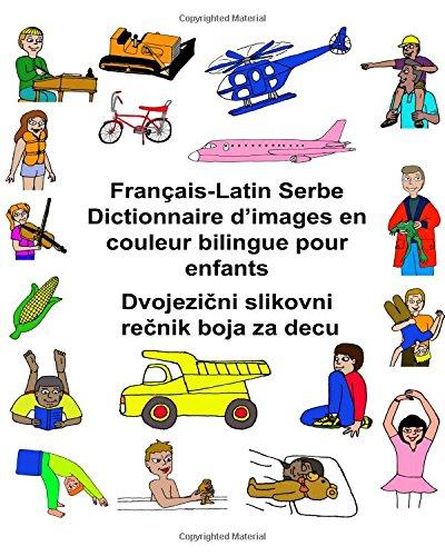 Français-Latin Serbe Dictionnaire d'images en couleur bilingue pour enfants