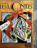 REVUE DES MONTRES (LA) du 01-12-1991 SPECIAL FETES - PLACE VENDOME - WEIL DANS LA...