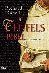 Die Teufelsbibel: Historischer Roman (Allgemeine Reihe. Bastei Lübbe Taschenbücher)