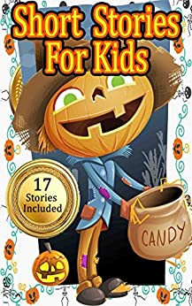Betty J. Byers - Short Stories for Kids: Assorment of stories for Kids and Parents to Read around Halloween (17 Different Stories Included in this Bundle)