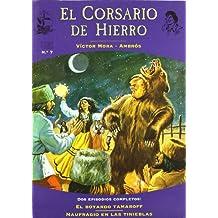 BOYARDO TAMAROFF, EL / NAUFRAGIO EN LAS TINIEBLAS (FANS CORSARIO DE HIERRO)
