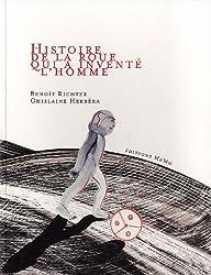 Histoire de la roue qui a inventé l'homme
