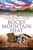 Rocky Mountain Heat (Rocky Mountain Serie 12) - Virginia Fox