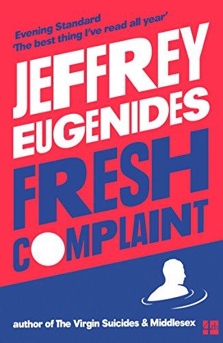 Fresh Complaint por Jeffrey Eugenides