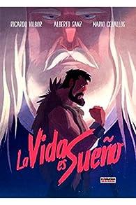La vida es sueño, la novela gráfica par Ricardo Vilbor