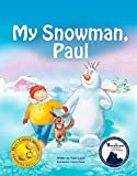 My Snowman, Paul by Yossi Lapid