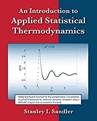 An Introduction to Applied Statistical Thermodynamics by Stanley I. Sandler (2010-11-16)