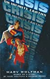 Crisis on Infinite Earths by Marv Wolfman (2007-04-09)