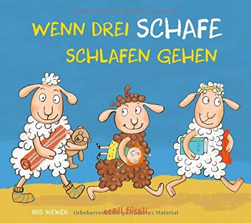 Buchseite und Rezensionen zu 'Wenn drei Schafe schlafen gehen' von Iris Wewer