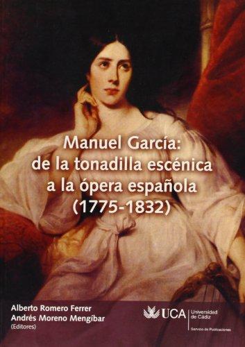 manuel-garcia-de-la-tonadilla-escenica-a-la-opera-espanola-1775-1832