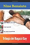 Scarica Libro Trilogia dei Ragazzi Gay (PDF,EPUB,MOBI) Online Italiano Gratis