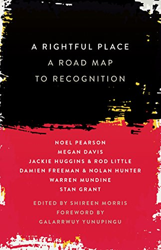 A Rightful Place: A Road Map to Recognition (English Edition)