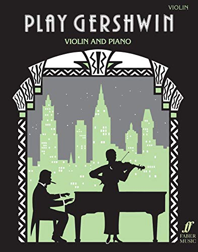 Play Gershwin (Violin): (Violin and Piano) (Play Series)