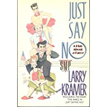 Just Say No: A Play About a Farce (Stonewall Inn Editions)