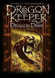 Dragon Dawn (Dragonkeeper Prequel)