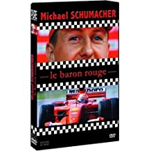 Michael Schumacher - Le Baron Rouge