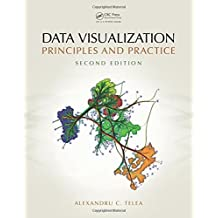Data Visualization: Principles and Practice, Second Edition by Alexandru C. Telea (2014-09-18)