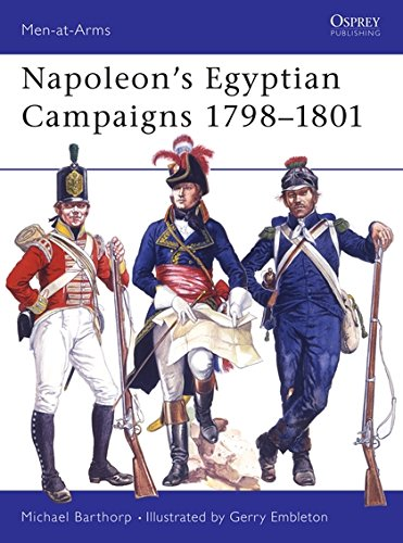 napoleons campaign in egypt Napoleon calculated that the best defense was to attack djezzar rather than to wait for him, defeat him before spring, and return to egypt in time to prevent an attempted landing this was an extraordinarily ambitious plan even for the ever-talented napoleon.