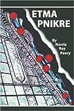 Etma Pnikre by Norris Peery (2001-04-25)