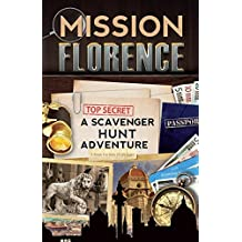 Mission Florence: A Scavenger Hunt Adventure (Travel Book For Kids)