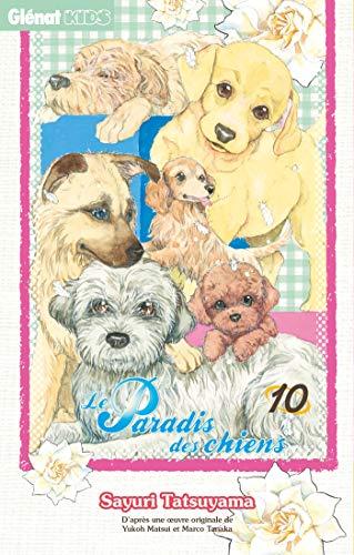 Le Paradis des chiens - Tome 10