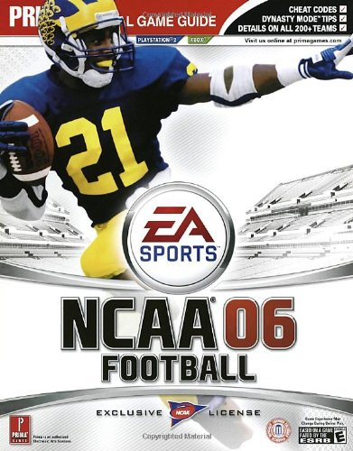 NCAA Football 2006: Prima Official Game Guide (Prima Official Game Guides)