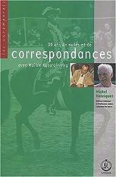 30 ans de notes et de correspondances avec Maître Nuno Oliveira