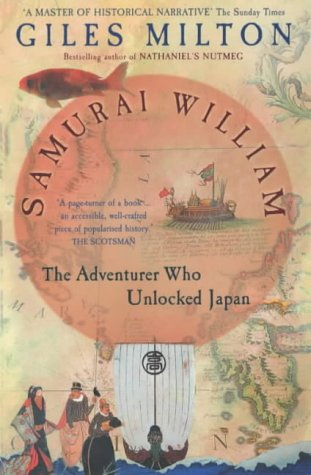 Samurai William: The Adventurer Who Unlocked Japan por Giles Milton