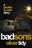 Bad Sons (Booker & Cash Book 1) (English Edition)