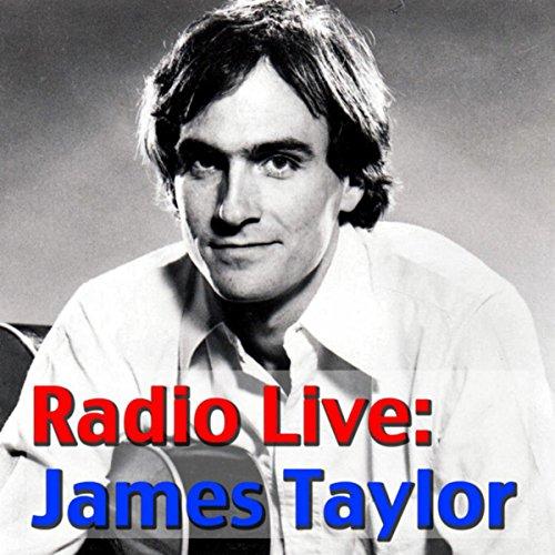 Radio Live: James Taylor (Live)
