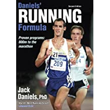 Daniels' Running Formula: Proven programs: 800 m to the marathon