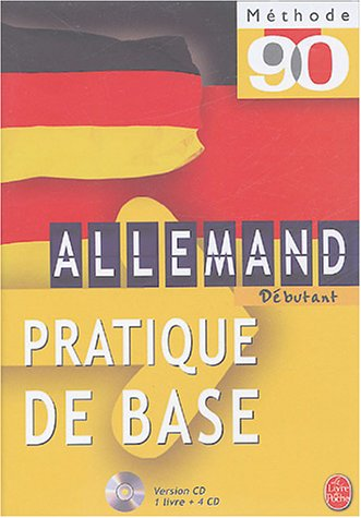 Allemand débutant : Pratique de base (4CD audio) par Werner Kremp, Camille Sorg