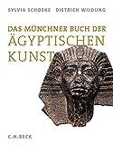 Das Münchner Buch der Ägyptischen Kunst
