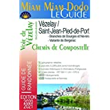 Miam miam dodo Vézelay - Compostelle - (édition 2020-2021)