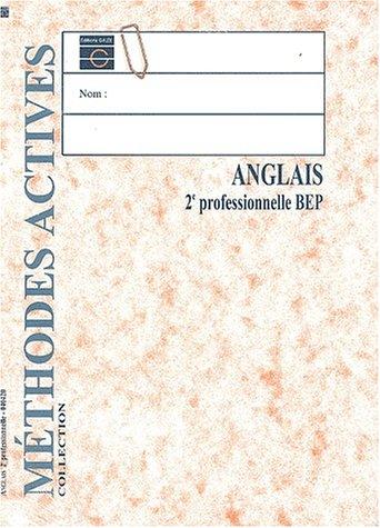 Anglais, seconde Pro., livre de l'élève