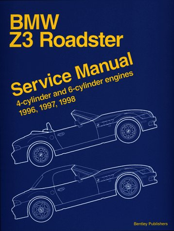 BMW Z3 Roadster Service Manual 1996-98: 4-cylinder and 6-cylinder Engines - 1996 Bmw Z3 Roadster