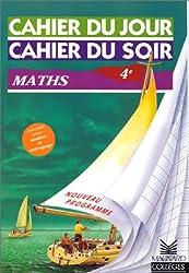 Cahier du jour, cahier du soir : Math 4ème