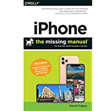 iPhone: The Missing Manual: The Book That Should Have Been in the Box (English Edition)