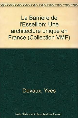 La Barrière de l'Esseillon (Collection V.M.F.)