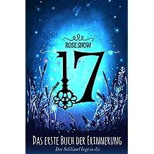 17 - Das erste Buch der Erinnerung (Die Bücher der Erinnerung, Romantasy Trilogie, Romantische Liebesromane auf Deutsch)