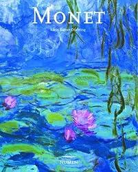 Claude Monet: 1840-1926; Una Fiesta Para la Vista (Artistas Serie Mayor)