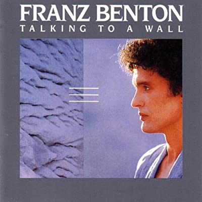 Talking to a Wall by Franz Benton (1999-02-22)