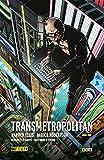 Transmetropolitan (O.C.): Transmetropolitan Libro 01 (de 5)