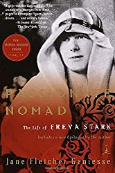 Passionate Nomad: The Life of Freya Stark (Modern Library)