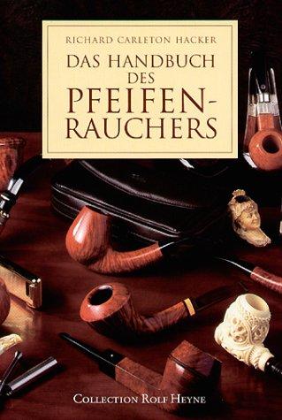 Das Handbuch des Pfeifenrauchers (Pfeifenraucher)