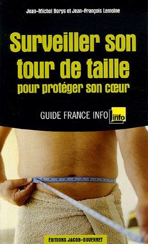 SURVEILLER SON TOUR DE TAILLE