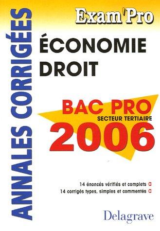Economie Droit Bac Pro tertiaires 2006 : Annales corrigées